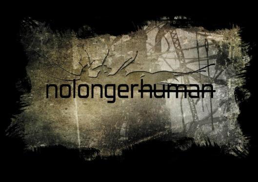 nolongerhuman 2