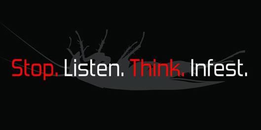 stop listen think infest